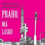 Nový film Praho, má lásko jde do kin!